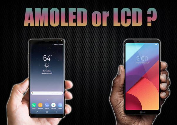 بين LCD و AMOLED - موبي زووم